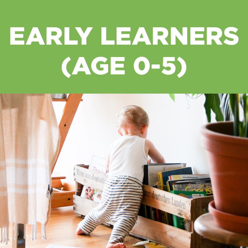Early Learners ages 0 through 5